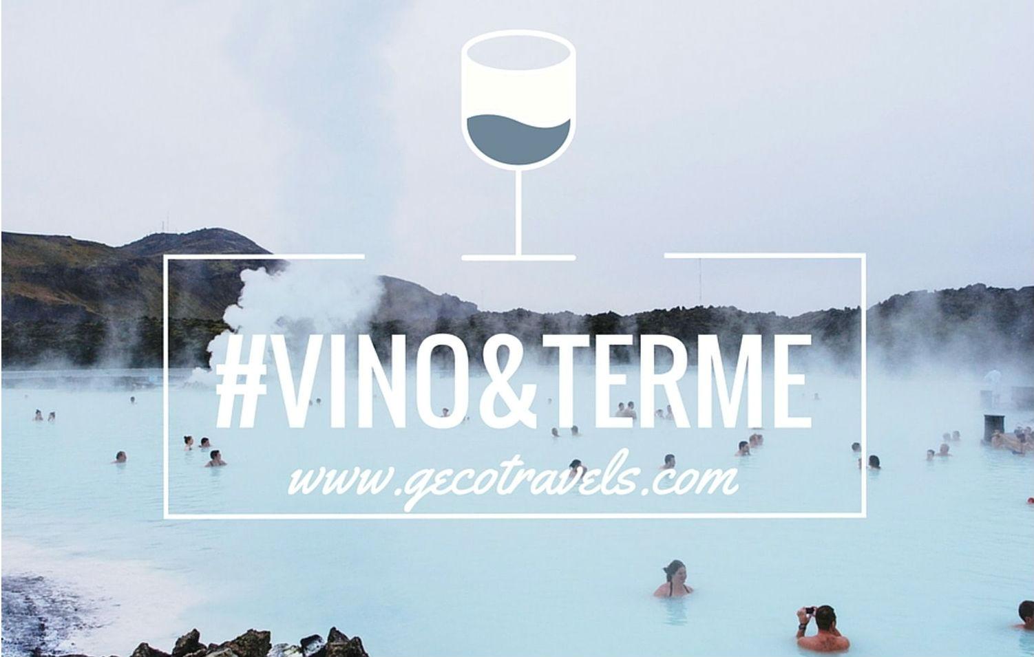 #vinoeterme: relax all'insegna dell'eco-sostenibilità