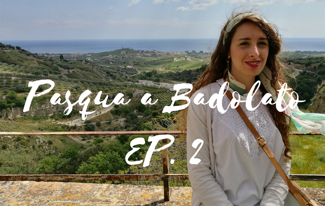 Pasqua a Badolato – Episodio 2 (video)